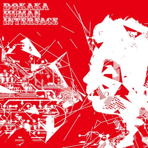 Dokaka ‎– Human Interface(CD)