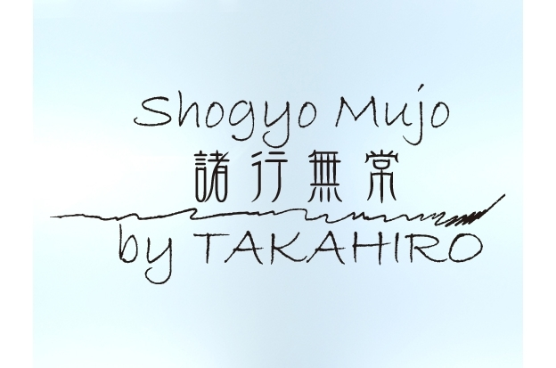 諸行無常 ―Shogyo Mujo― by TAKAHIRO