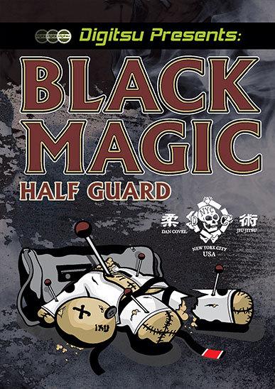 ブラックマジック・ハーフガード ダン・コーヴェルDVD|ブラジリアン柔術テクニック教則DVD