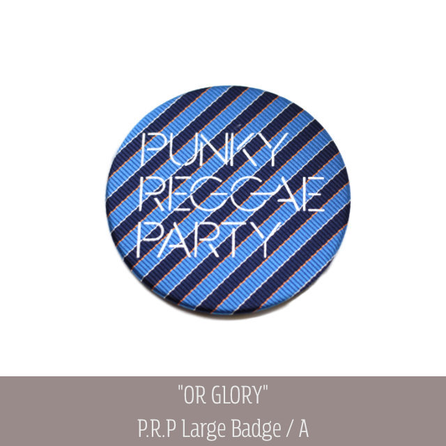 "Antique Large Badge ""PUNKY REGGAE PARTY"" 【OR GLORY】"