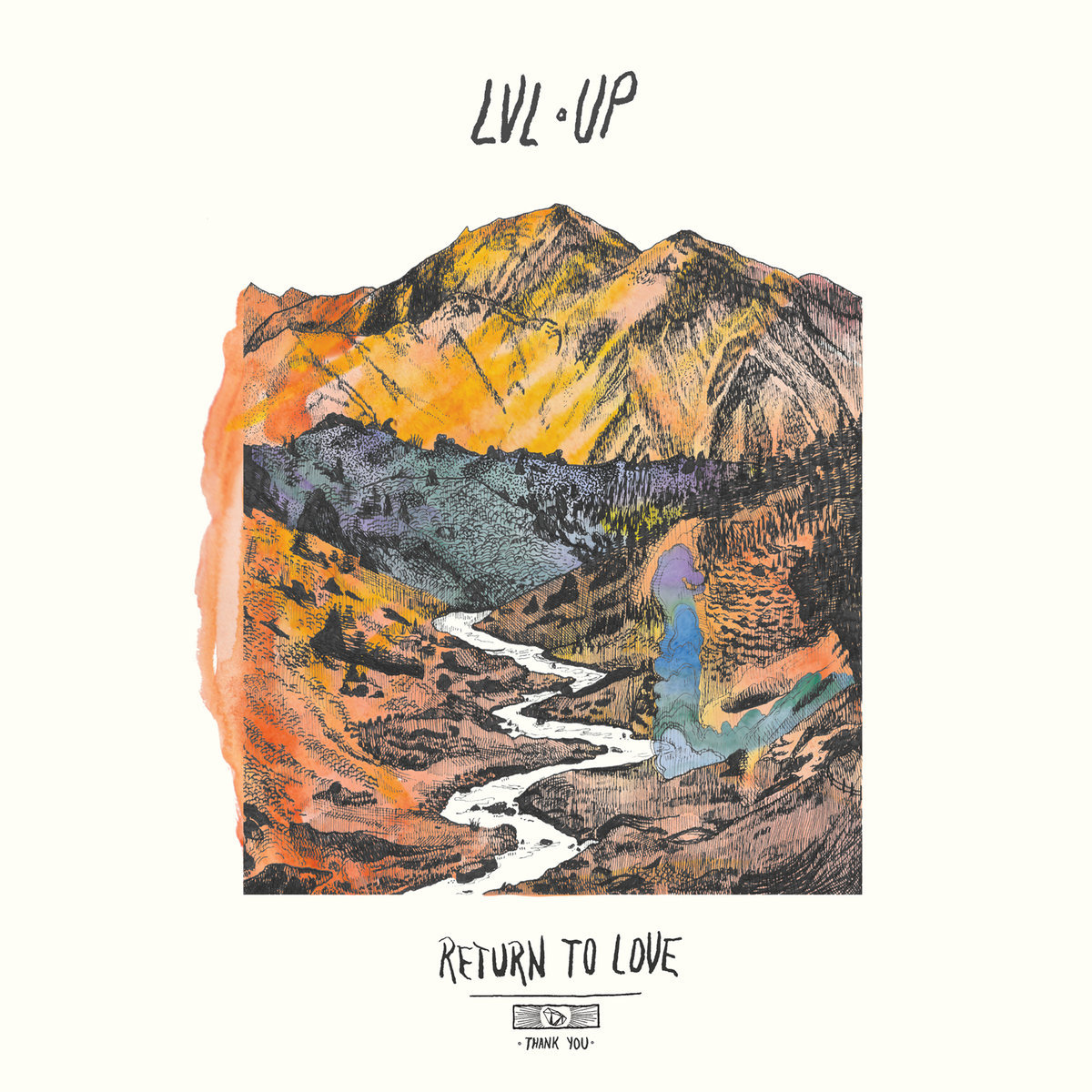 LVL UP /  Return to Love (LP)