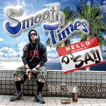 [MIX CD] DJ SAY / SMOOTH TIMES