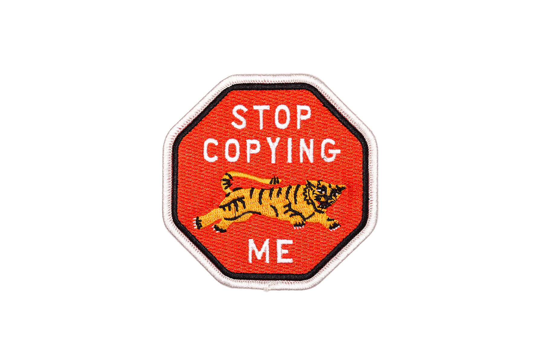 Stop Copying Me Embroidered Patch