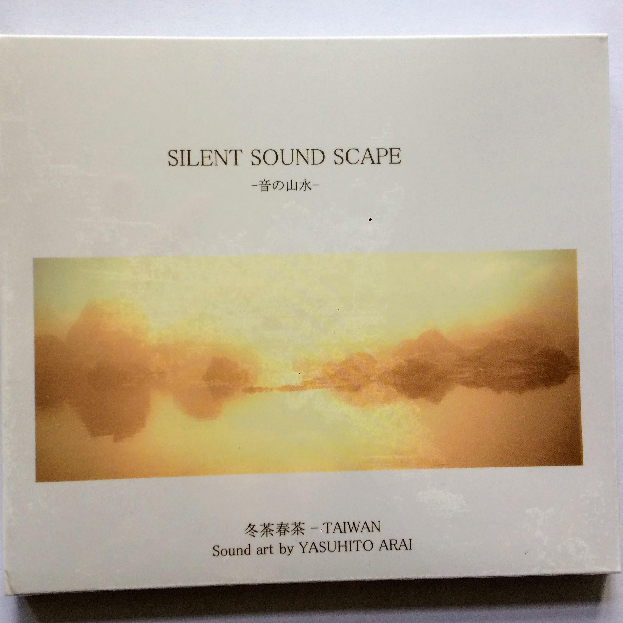 日本発送☆CDアルバム「SILENT SOUND SCAPE~音の山水~冬茶春茶 Taiwan」YASUHITO ARAI