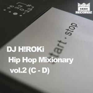 [MIX CD] DJ H!ROKi / Hip Hop Mixionary vol.2 (C,D)