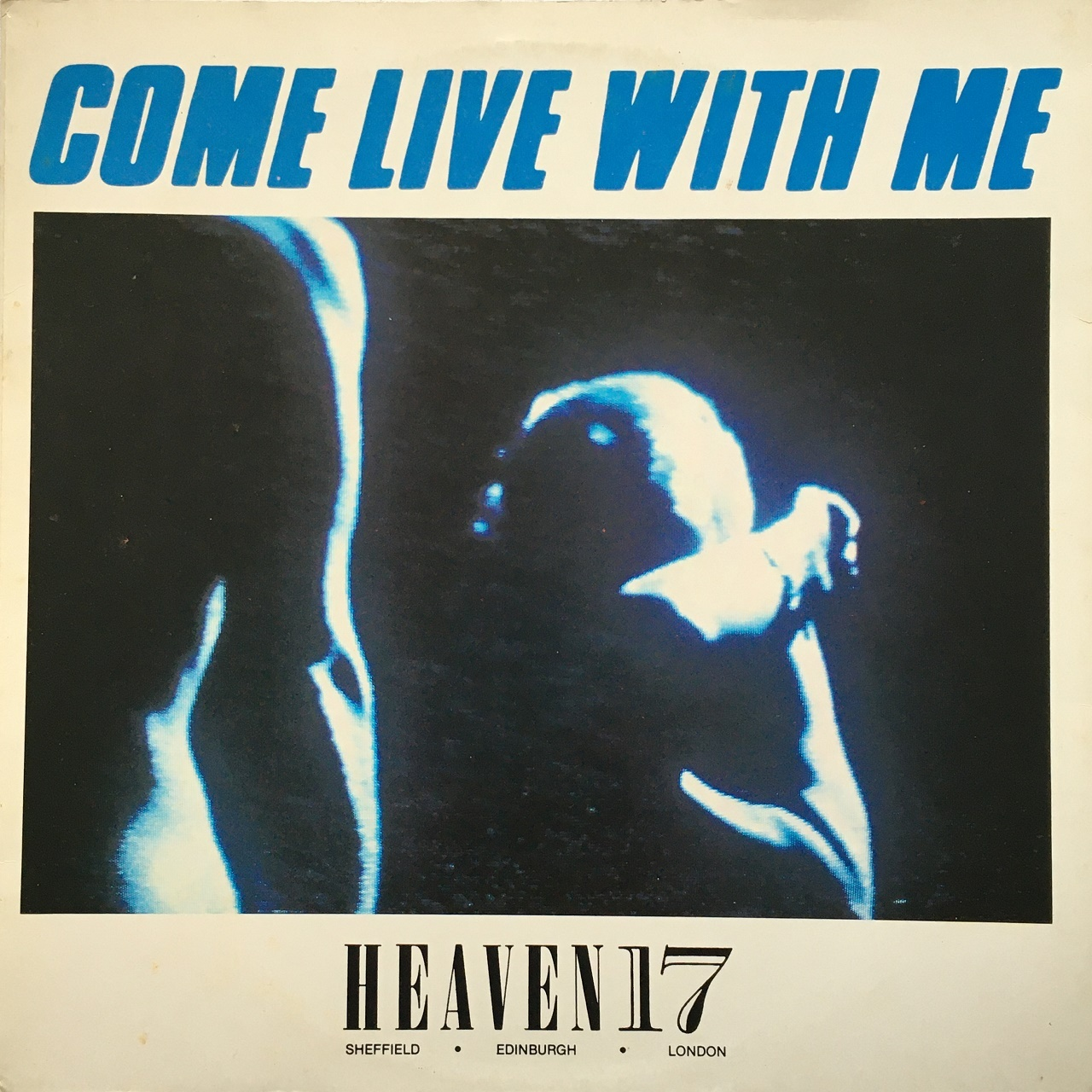【12inch・英盤】Heaven 17 / Come Live With Me