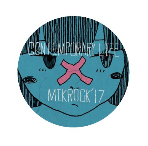 コンテンポラリーな生活 x MIKROCK'17 コラボ缶バッジ