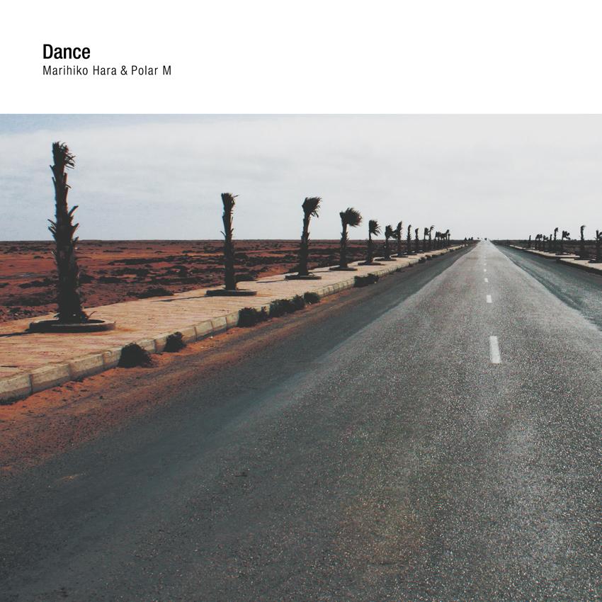 Dance | Marihiko Hara & Polar M