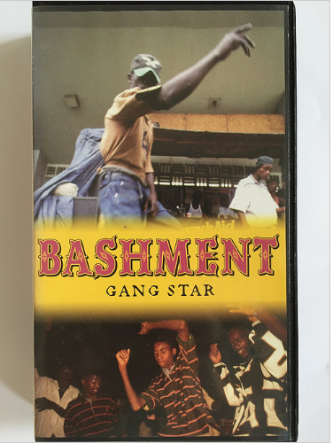 BASHMENT - GANGSTAR【VHS】
