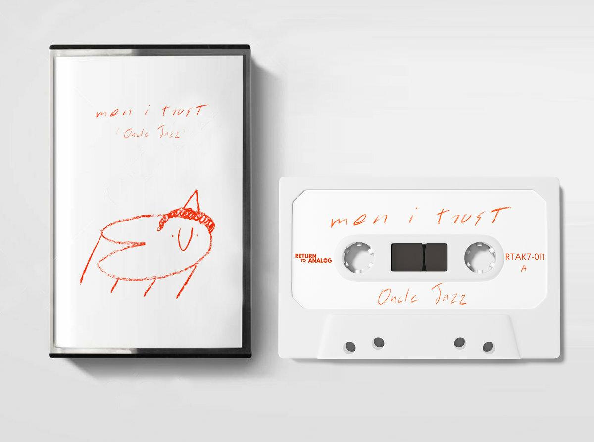 Men I Trust / Oncle Jazz(Cassette)
