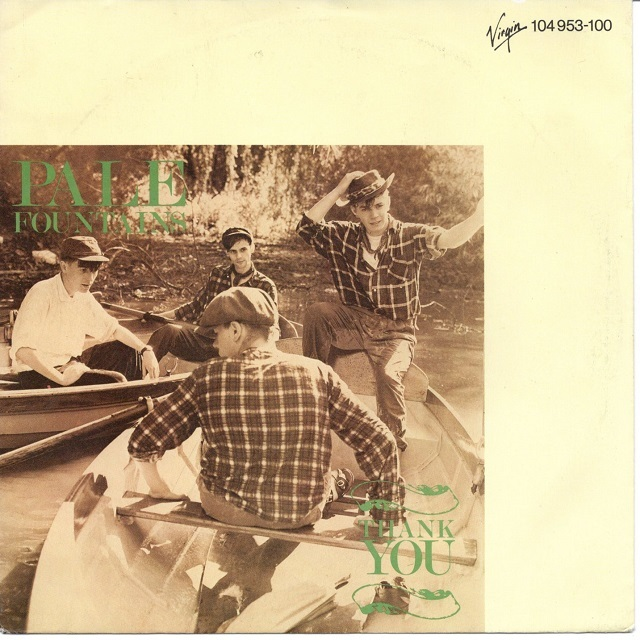 【7inch・英盤】Pale Fountains / Thank You