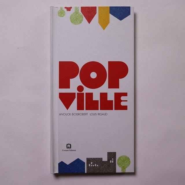 Popville / Anouck Boisrobert , Louis Rigaud