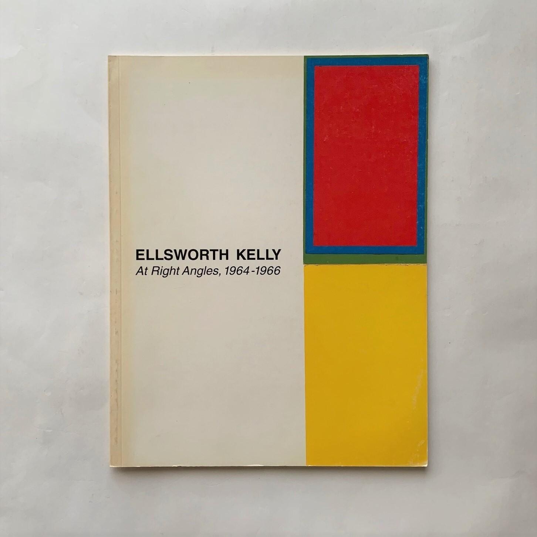 Ellsworth Kelly: At Right Angles, 1964-1966  /  Roberta Bernstein (Essay)