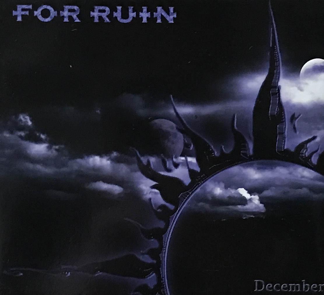 """For Ruin """"December"""""""