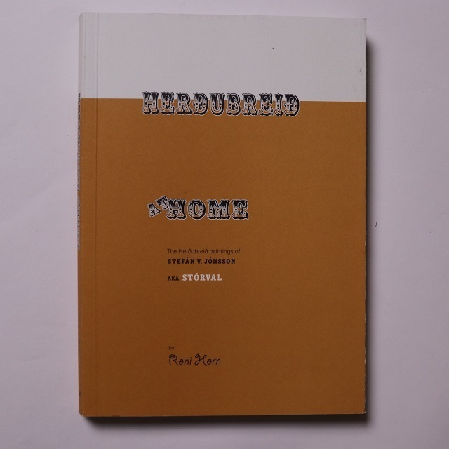 Herdubreid at Home / Roni Horn ロニ・ホーン
