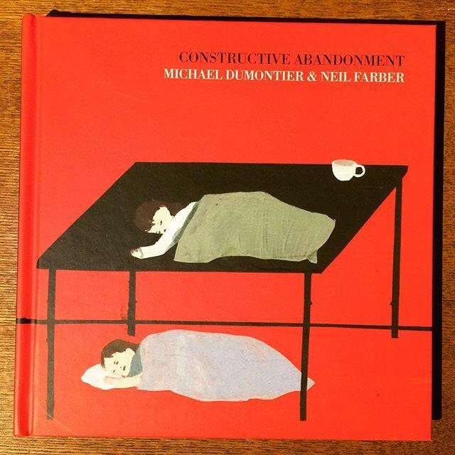 画集「Constructive Abandonment/Michael Dumontier、Neil Farber」 - 画像1