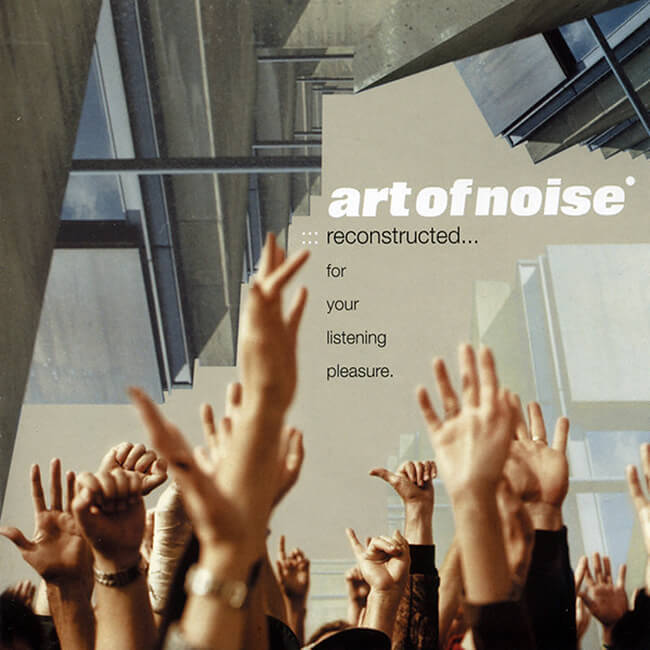 Art Of Noise - Reconstructed - 画像1