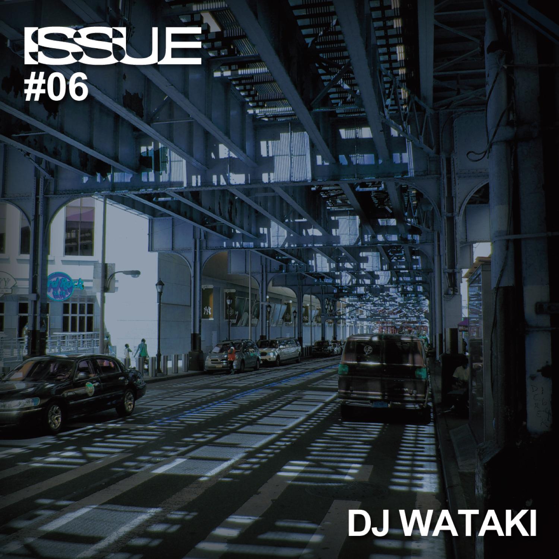 [MIX CD] DJ WATAKI / ISSUE#06