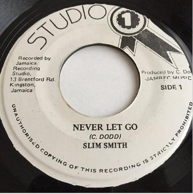 Slim Smith (スリムスミス) - Never Let Go【7'】