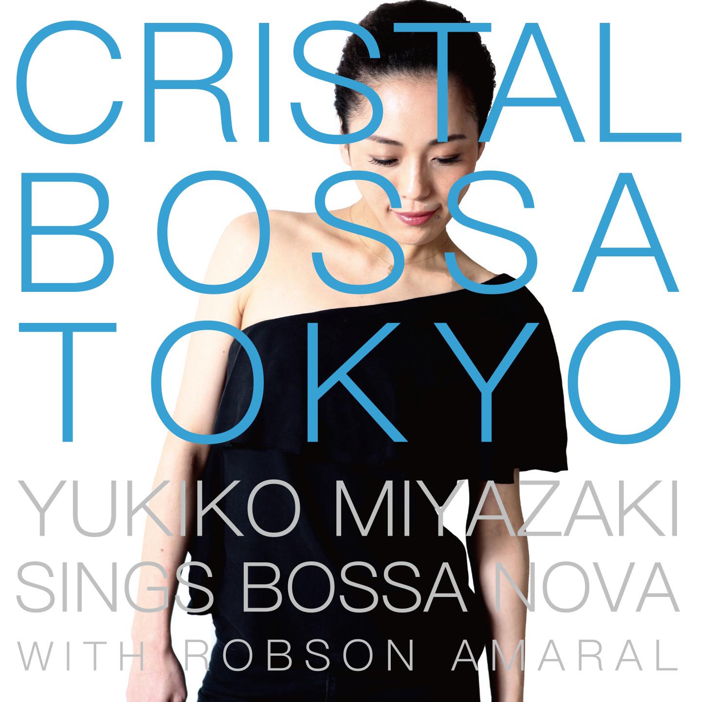 CRYSTAL BOSSA TOKYO