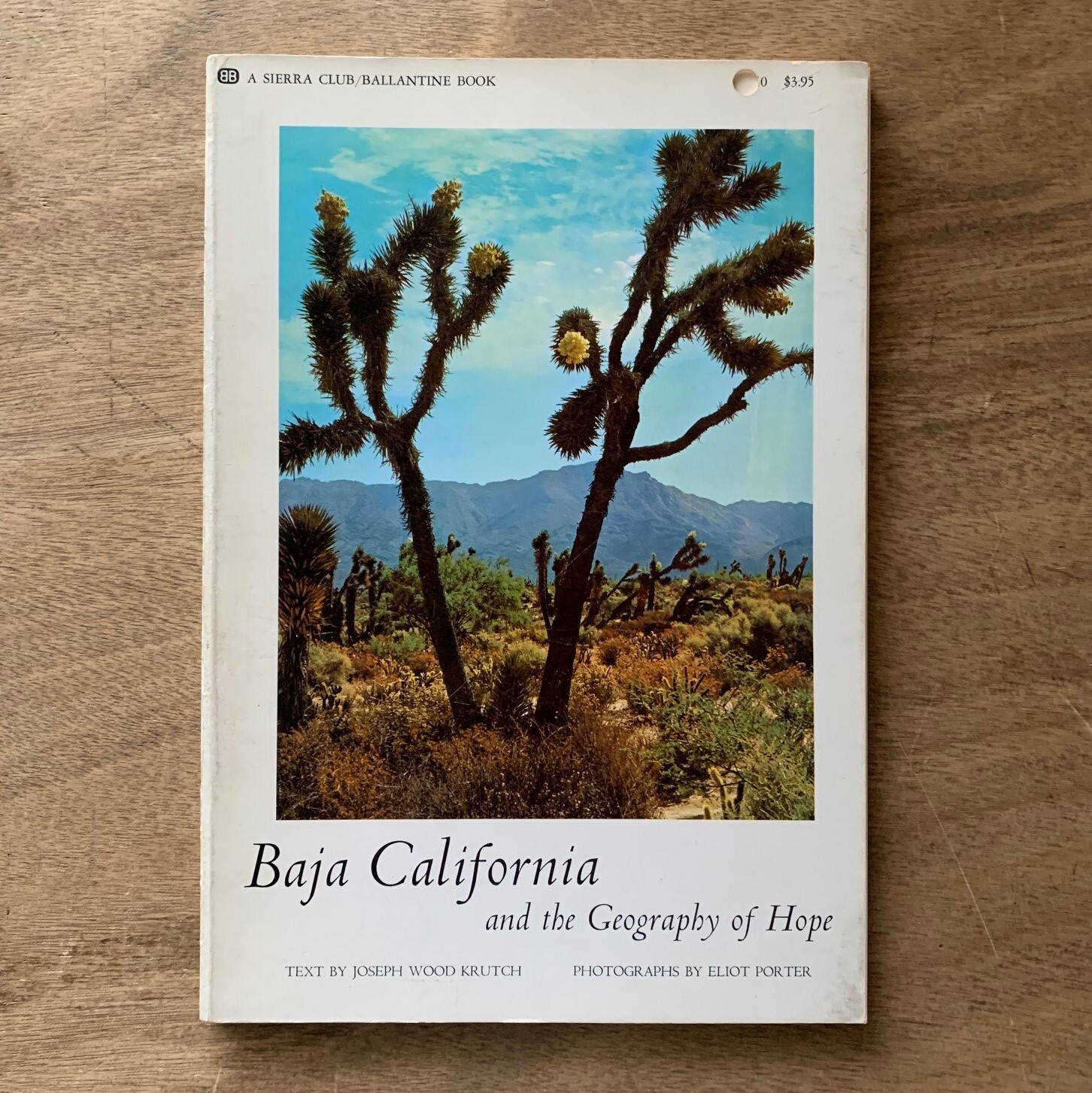 Baja California and the Geography of Hope  /  Eliot Porter (Photographer)