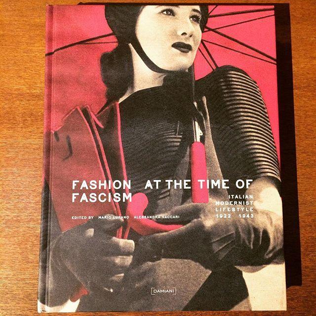 ファッションの本「Fashion at the Time of Fascism: Italian Modernist Lifestyle 1922-1943」 - 画像1