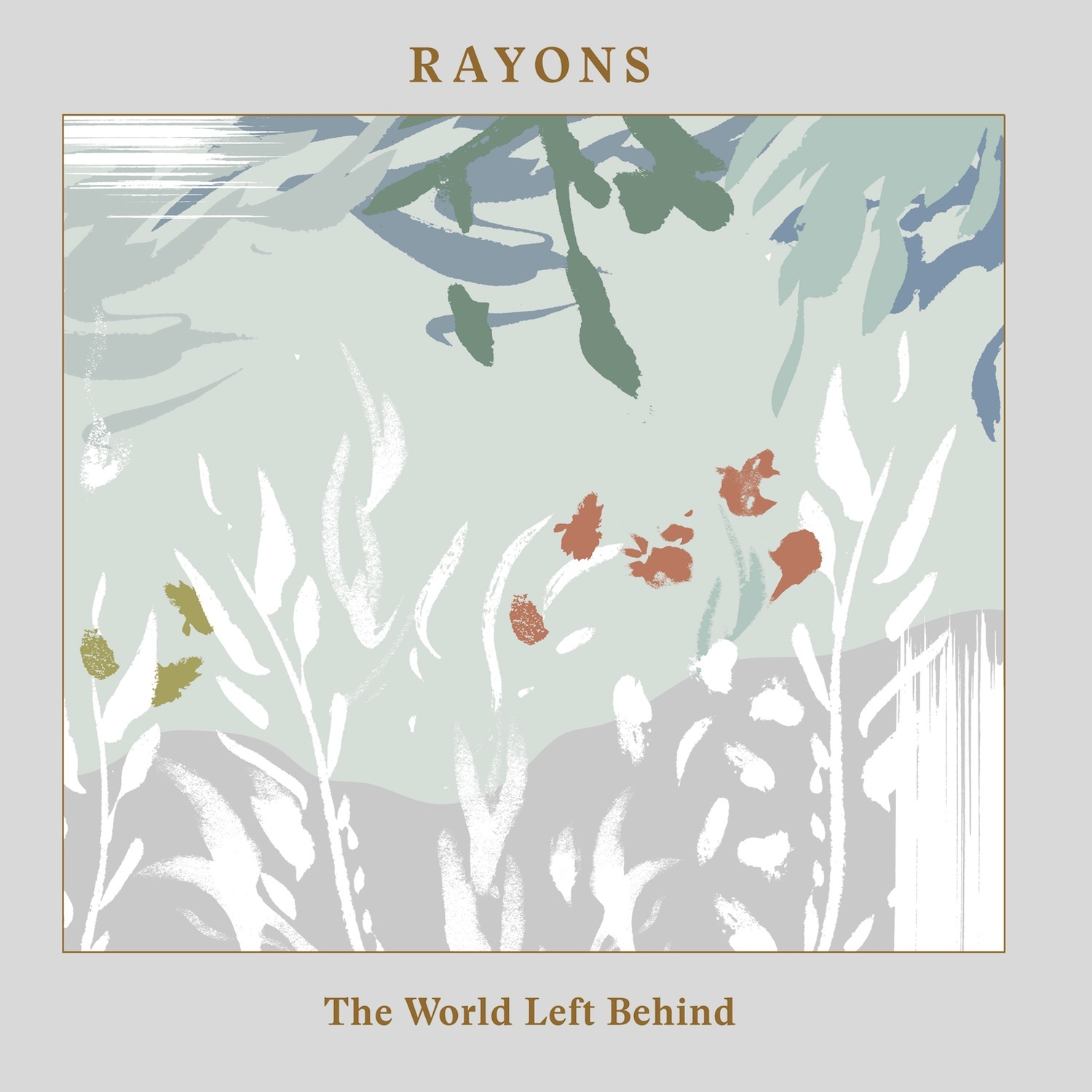 The World Left Behind | Rayons