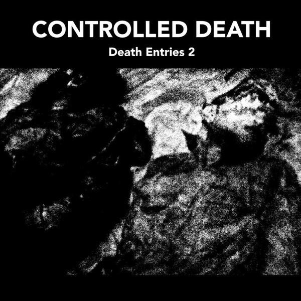 Controlled Death – Death Entries 2(LP)
