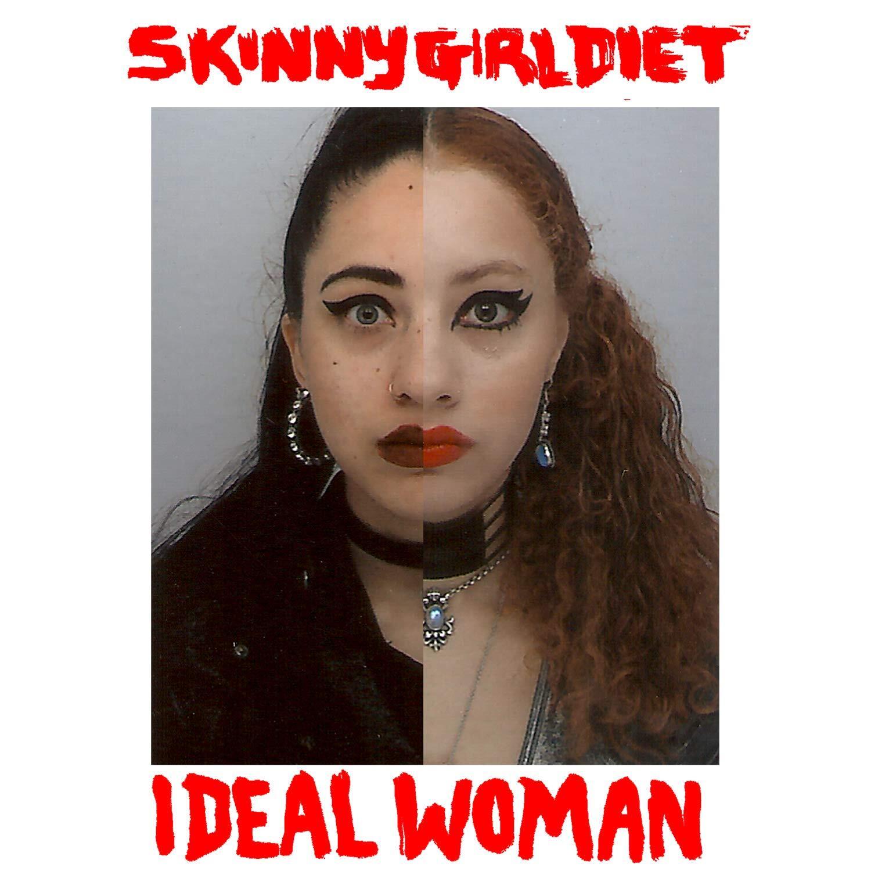 Skinny Girl Diet - Ideal Woman (LP)