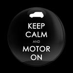 ゴーバッジ(ドーム)(CD0604 - KEEP CALM AND MOTOR ON) - 画像1