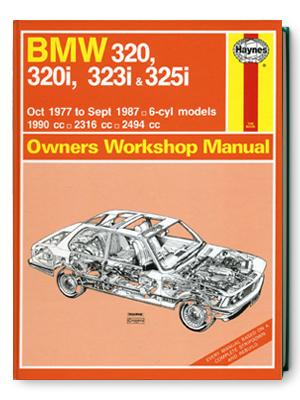 BMW・320・320i・323i & 325i・1977-1987・オーナーズ・ワークショップ・マニュアル