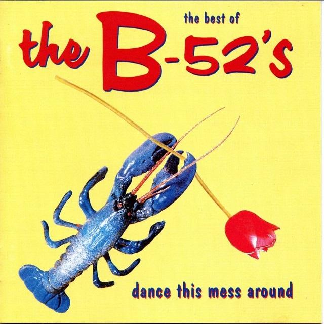 【CD・国内盤】The B-52's / THE BEST OF THE B-52'S: DANCE THIS MESS AROUND