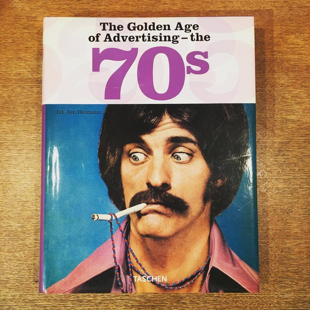 1970年代広告の本「The Golden Age of Advertising - the 70s」 - 画像1