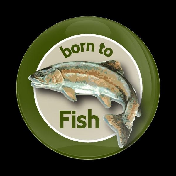 ゴーバッジ(ドーム)(CD1051 - Fishing BORN TO FISH) - 画像1