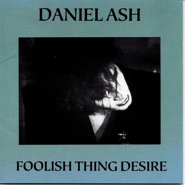【CD・国内盤】ダニエル・アッシュ / フーリッシュ・シング・デザイア