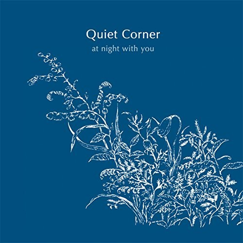 Quiet Corner - At Night With You | V.A