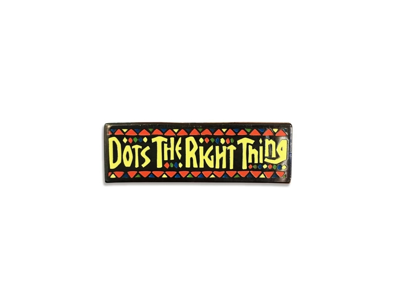 "dots x Pinfesser ""The right thing"" HARD ENAMEL PIN"