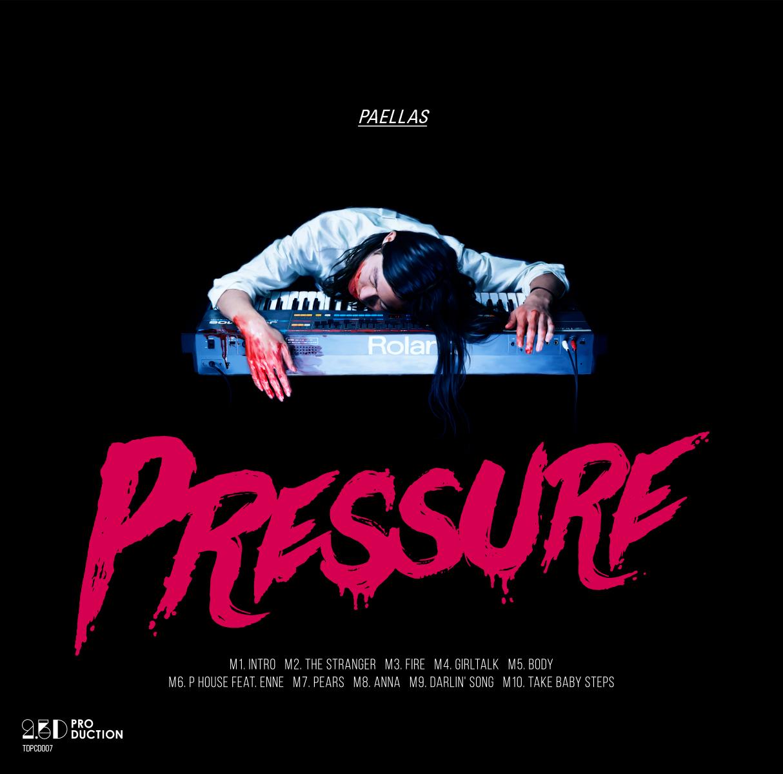 PAELLAS「Pressure」【LABEL】