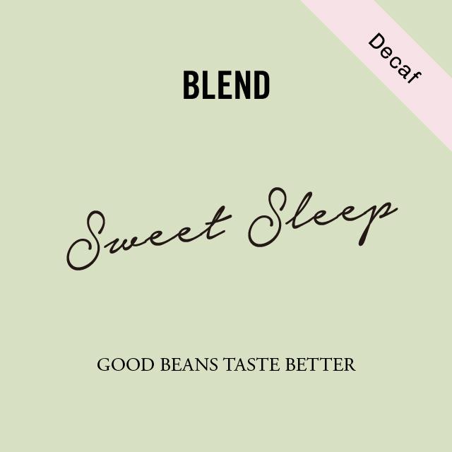 Decaf Blend Sweet Sleep|200g