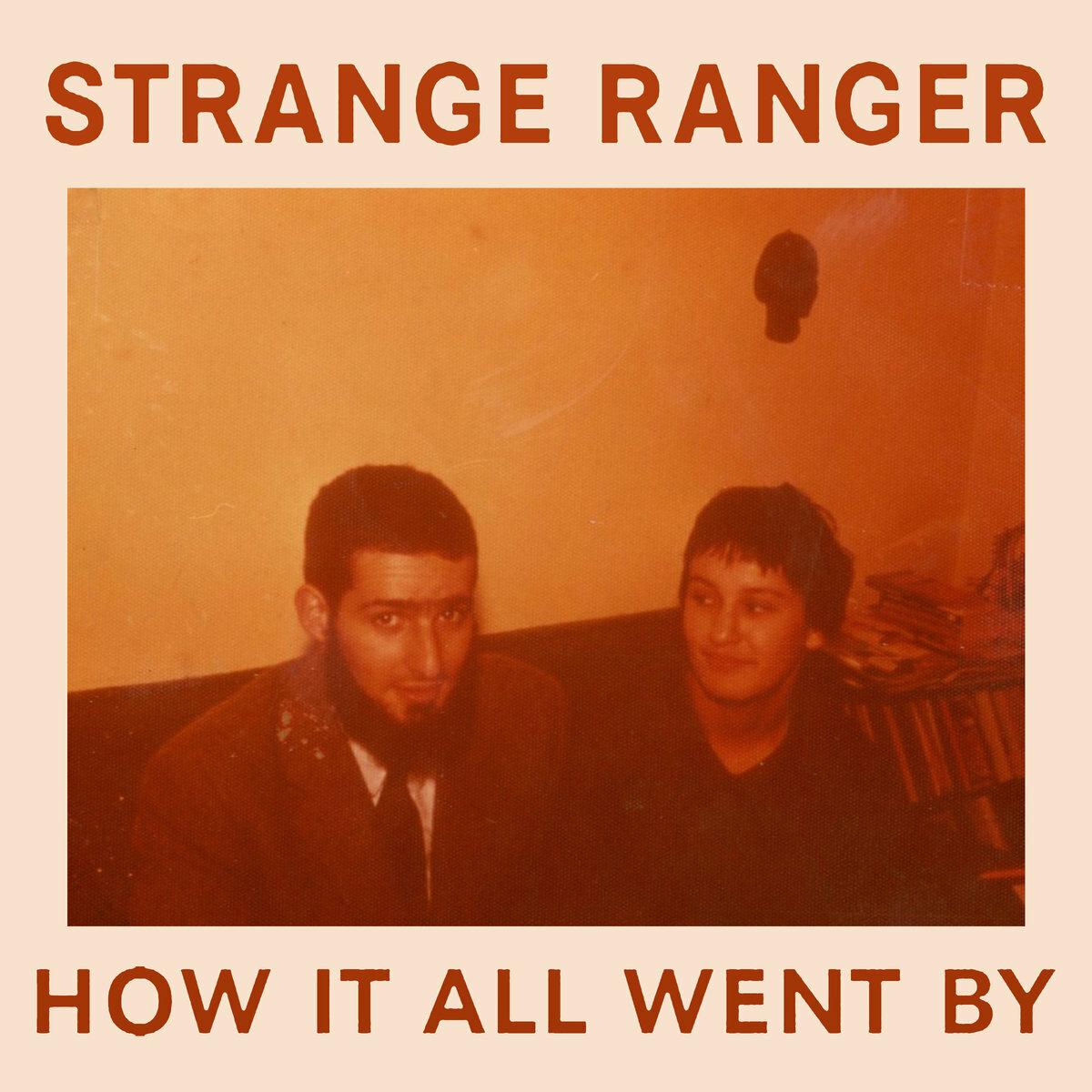 Strange Ranger / How It All Went By(100 Ltd Cassette)