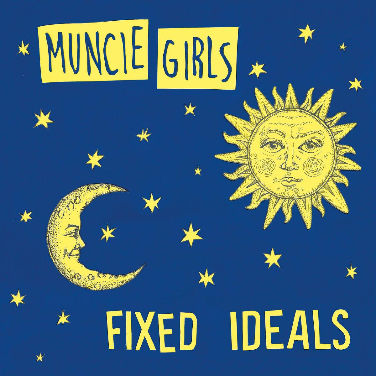 Muncie Girls / Fixed Ideals(500 Ltd LP)
