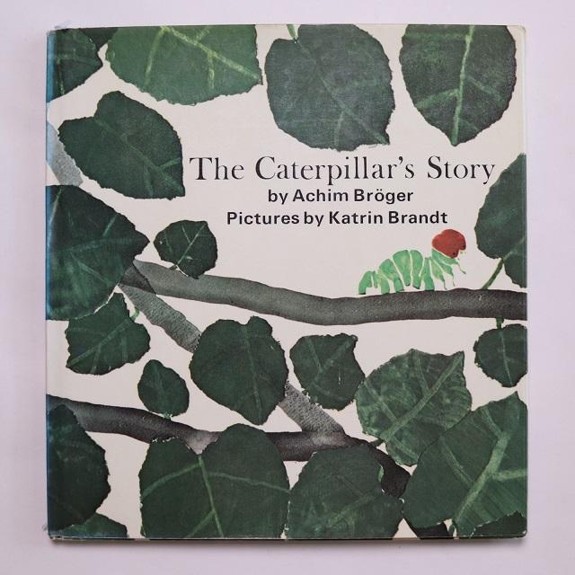 The Caterpillar's Story  /   キャスリン・ブラント  Katrin Brandt
