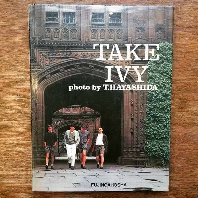 アイビーファッションの本「TAKE IVY 復刻版/林田昭慶、くろすとしゆき、石津祥介」 - 画像1