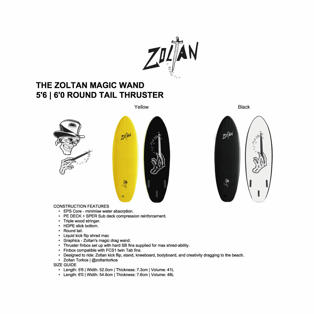 """THE ZOLTAN MAGIC WAND"" 6'0 ROUND TAIL THRUSTER"