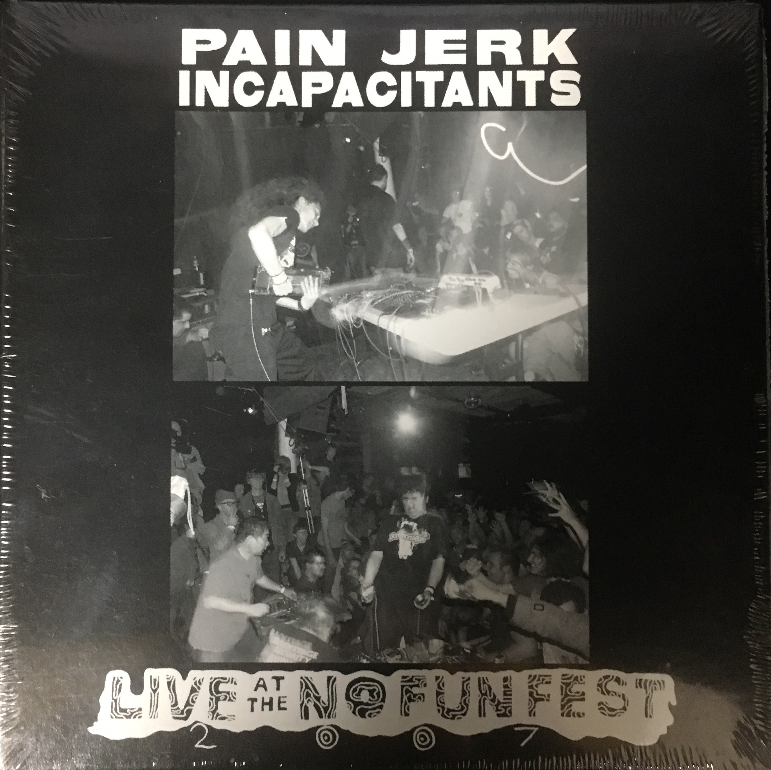 Painjerk / Incapacitants ‎– Live At The No Fun Fest 2007(CD)