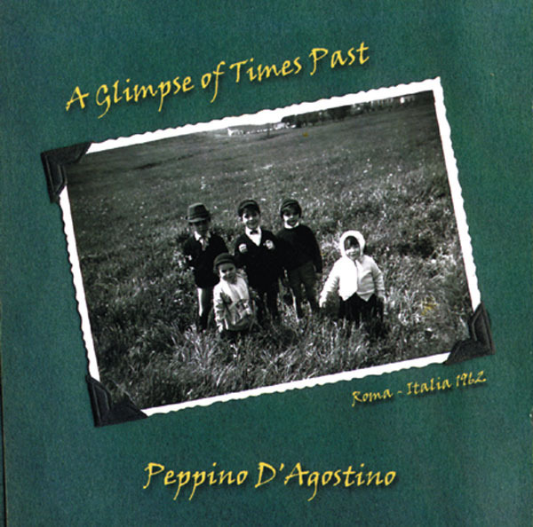 AMC1157 A Glimpse Of Times Past / Peppino D'Agostino (CD)