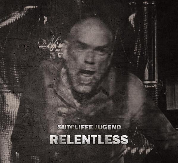 Sutcliffe Jugend – Relentless(4CD)