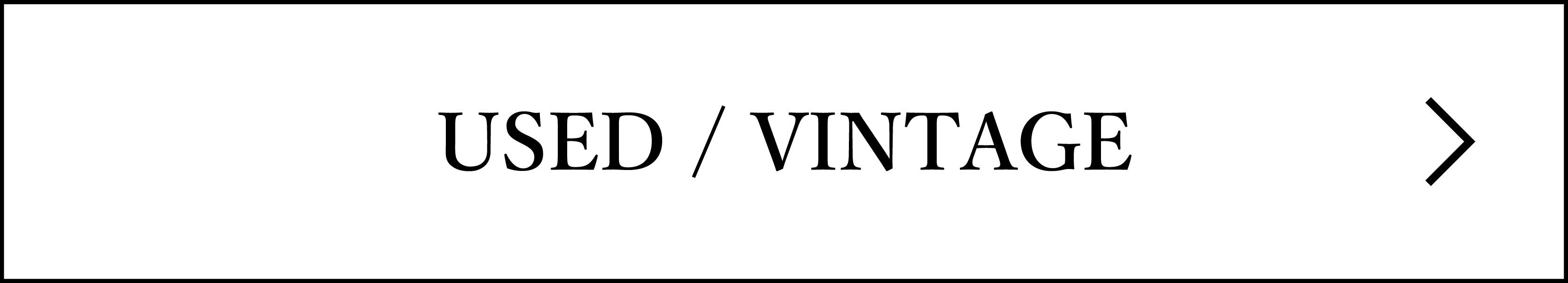 USED / VINTAGE