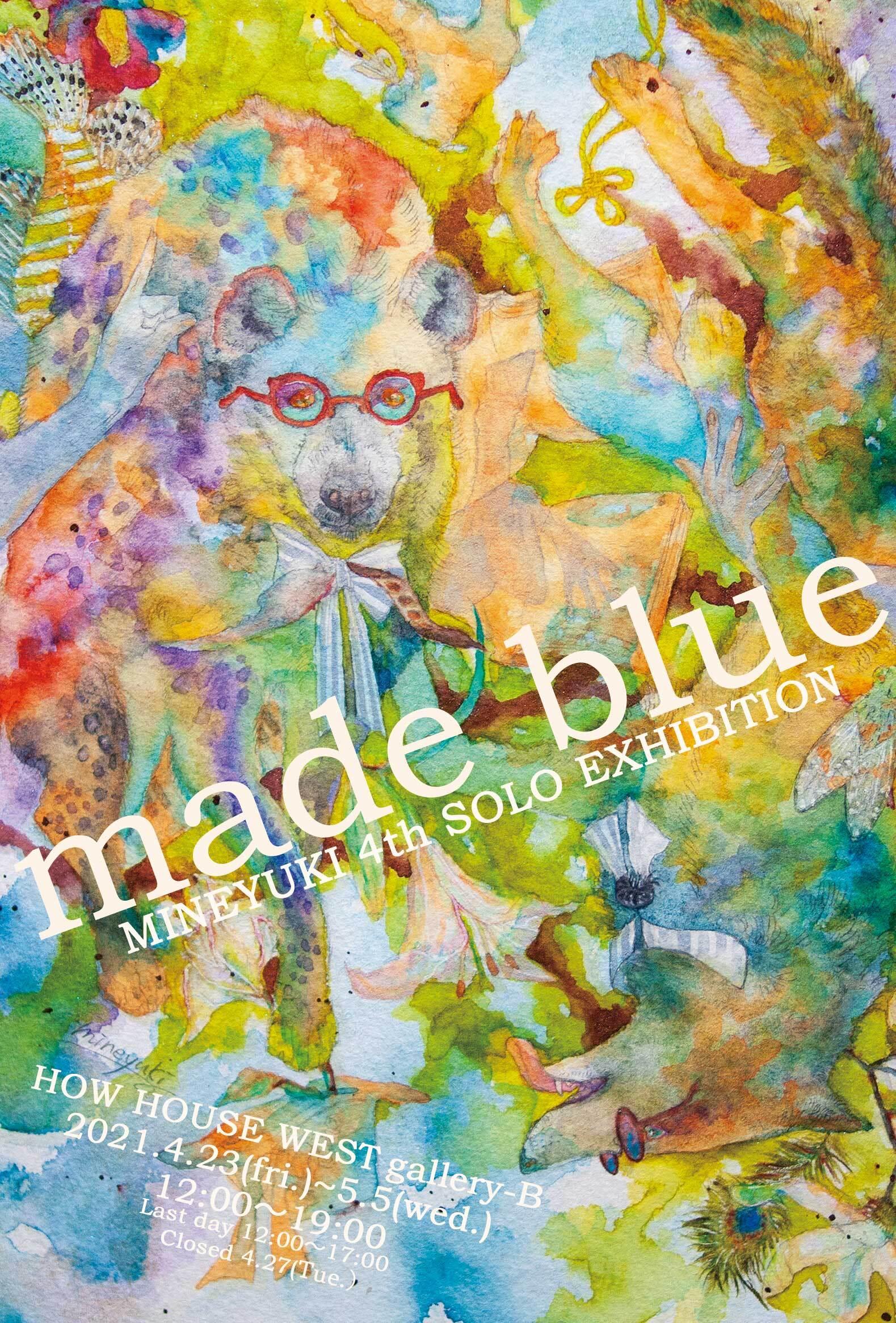 mineyuki個展「made blue」