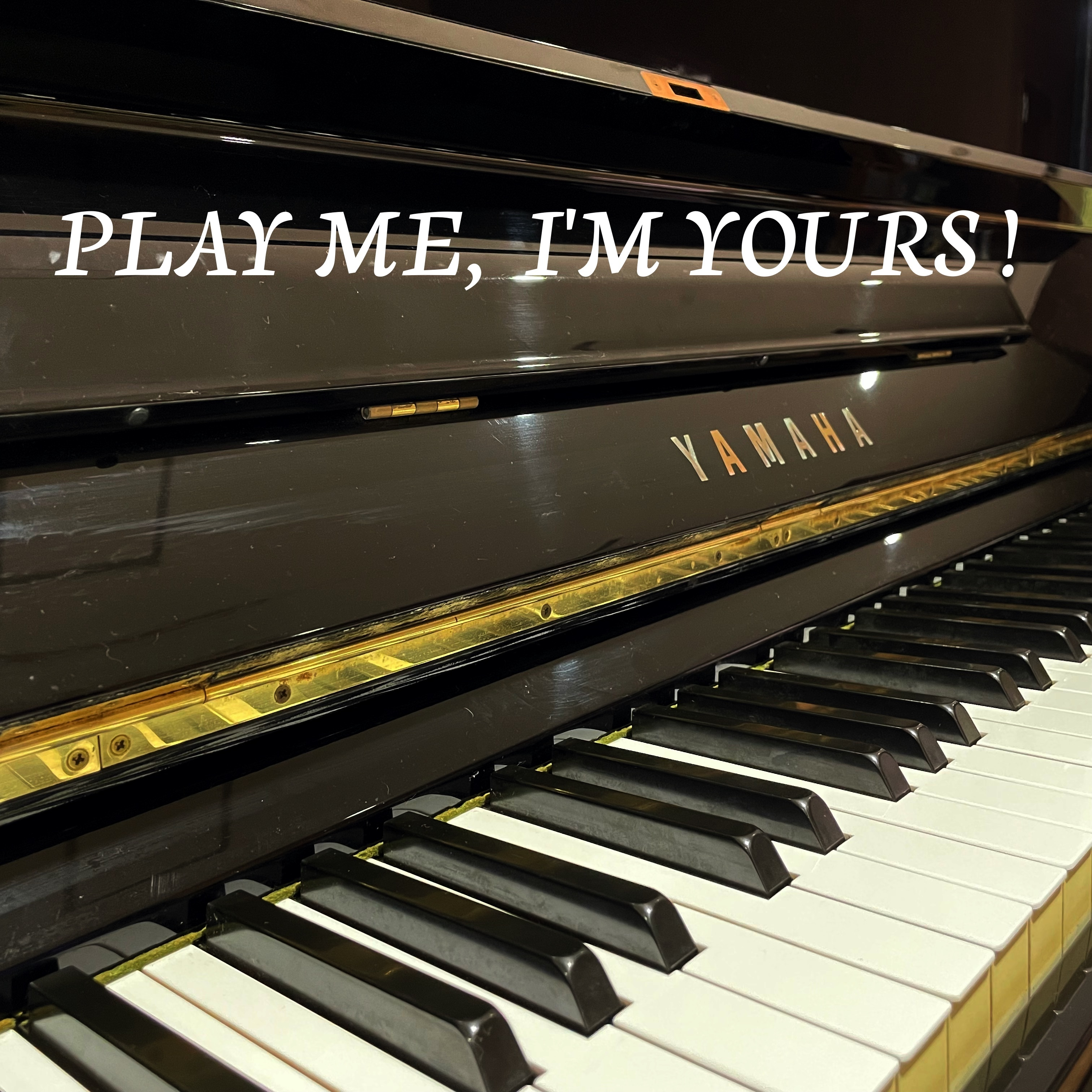 PLAY ME, I'M YOURS!